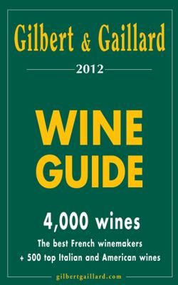 Gilbert & Gaillard Wine Guide 9782919184026