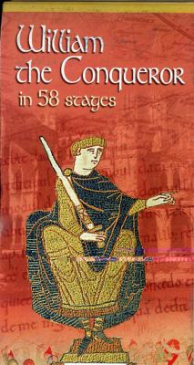 Guillaume le Conquerant En 58 Etapes/William The Conqueror In 58 Stages 9782912925824