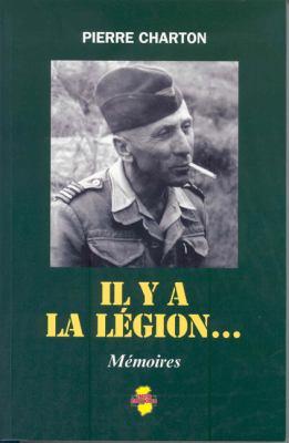 Il y a la Legion...: Memoires 9782914086219