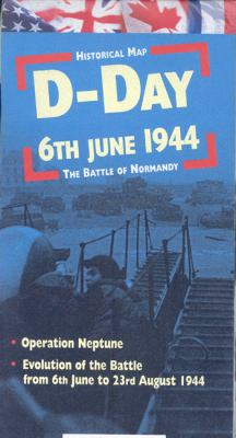 Jour J 6 June 1944/D-Day 6th June 1944: La Bataille de Normandie/The Battle Of Normandy 9782912925268