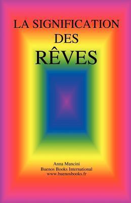 La Signification Des Reves 9782915495492