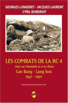 Les Combats de La Rc 4 Face Au Vietminh Et a la Chine