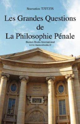 Les Grandes Questions de La Philosophie Penale 9782915495409