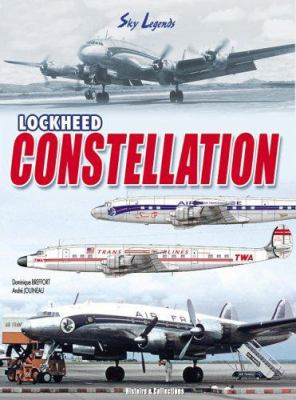 Lockheed Constellation: Legend of the Sky 9782915239621