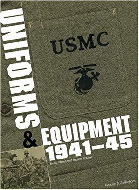 Marine Corps Uniforms & Equipment 1941-45 9782915239997
