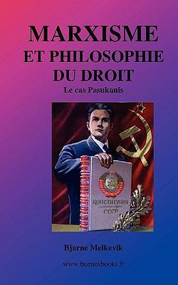 Marxisme Et Philosophie Du Droit, Le Cas Pasukanis 9782915495676