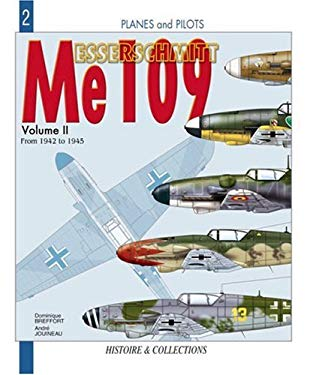 Messerschmitt Me 109 - Vol 2: From 1942 to 1945 9782913903104