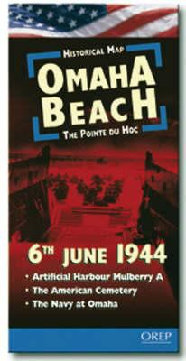 Omaha Beach - 6th June 1944: The Pointe-Du-Hoc 9782912925299