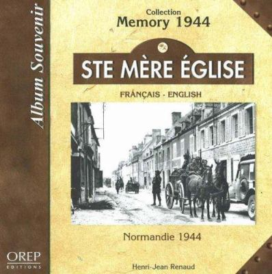 Ste Mere Eglise: Normandie 1944 9782912925879