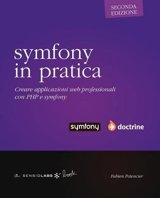 Symfony in Pratica - Doctrine - Seconda Edizione 9782918390084