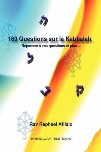 160 Questions Sur La Kabbalah 9782923241180
