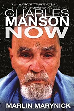 Charles Manson Now 9782923865065