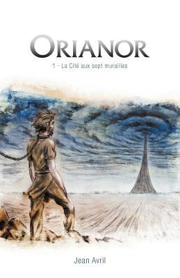 Orianor - Pisode 1 - La Cit Aux Sept Murailles