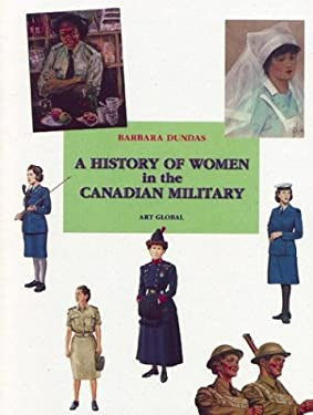 A History of Women in the Canadian Military 9782920718791