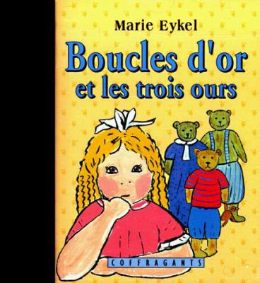 Boucles d'or et les trois ours [With Booklet] = Goldilocks and the Three Bears 9782921997010