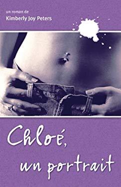 Chlo Xe9;, Un Portrait 9782922435108