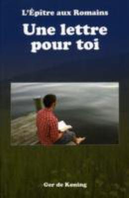 L'Epitre Aux Romains - Une Lettre Pour Toi 9782921905107
