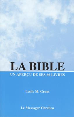 La Bible: An Apercu de Ses 66 Livres 9782921905060