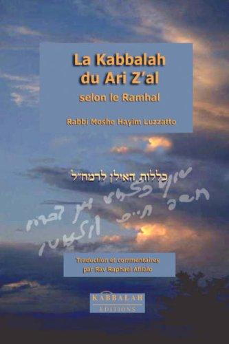 La Kabbalah Du Ari Z'Al Selon Le Ramhal 9782923241043