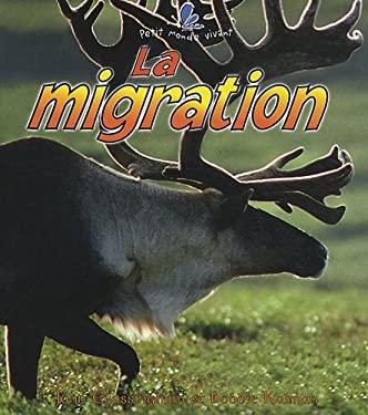 La Migration 9782920660908
