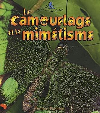 Le Camouflage Et Le Mimitisme 9782920660748
