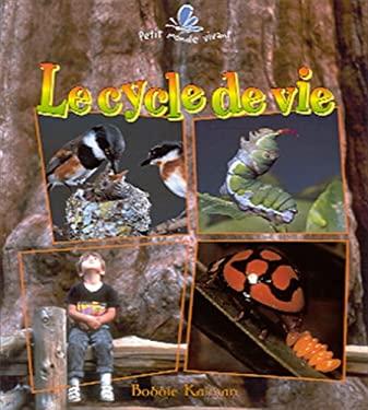 Le Cycle de Vie 9782920660731
