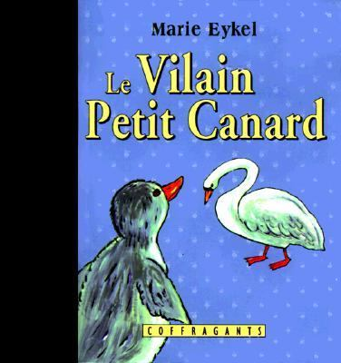 Le Vilain Petit Canard [With Booklet]