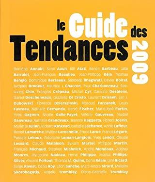 Le guide des tendances 2009 - Collectif