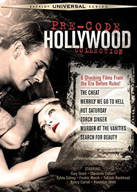Pre-Code Hollywood Collection (The Cheat / Merrily We Go to Hell / Hot Saturday / Torch Singer / Murder at the Vanities / Search for Beauty) (Universa