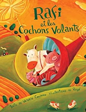 Rafi Et les Cochons Volants 9782922435023