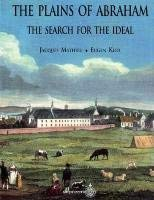 The Plains of Abraham: The Search for the Ideal 9782921114851