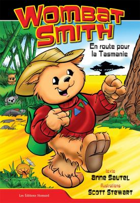 Wombat Smith, Volume 1: En Route Pour La Tasmanie 9782922435085