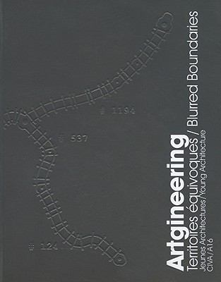 Artgineering Territoires Equivoques: Blurred Boundaries 9782930391168