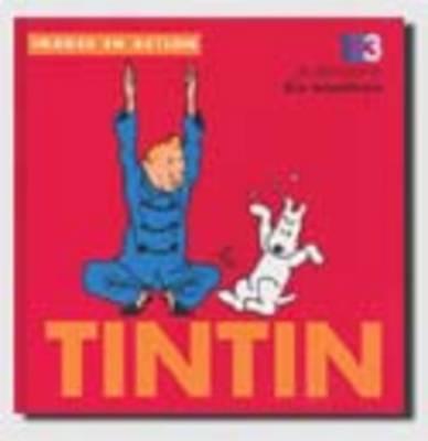 Tintin: 1,2,3 Je Decouve Les Nombres 9782930284095