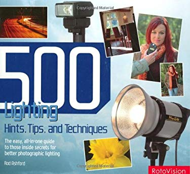 500 Lighting Hints, Tips, and Techniques 9782940378159