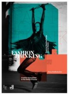 Fashion Thinking: Creative Approaches to the Design Process 9782940411719