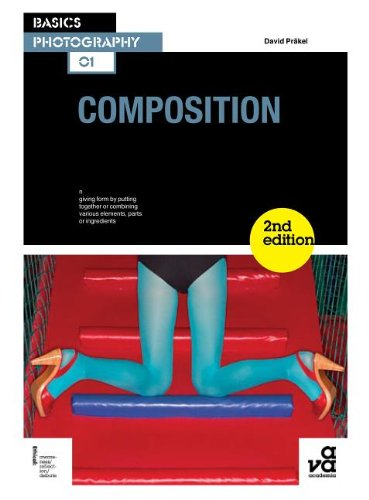 Basics Photography: Composition (2nd Ed.) 9782940411771