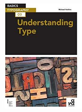 Basics Typography: Understanding Type 9782940411825