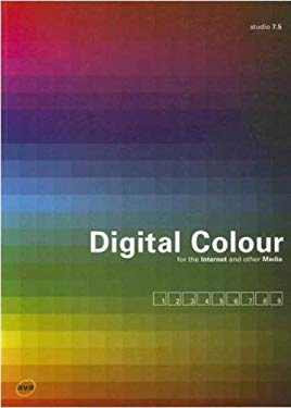 Digital Colour for the Internet and Other Media 9782940373277
