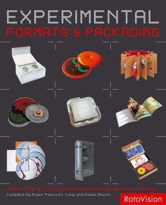 Experimental Formats & Packaging: Creative Solutions for Inspiring Graphic Design 9782940361892