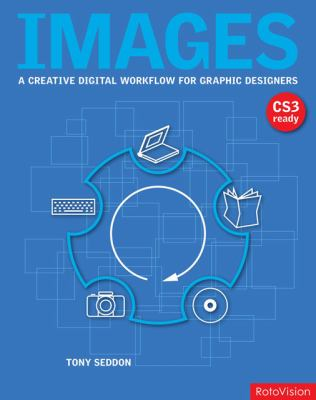 Images: A Creative Digital Workflow for Graphic Designers 9782940361472