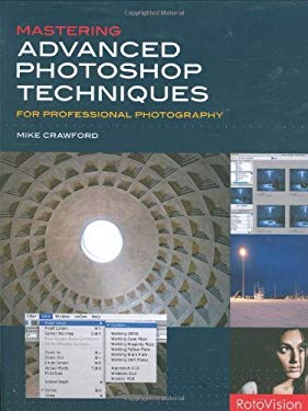 Mastering Advanced Photoshop Techniques for Professional Photography 9782940378333