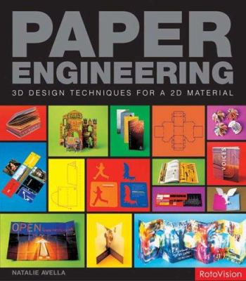 Paper Engineering: 3D Techniques for a 2D Material 9782940361199