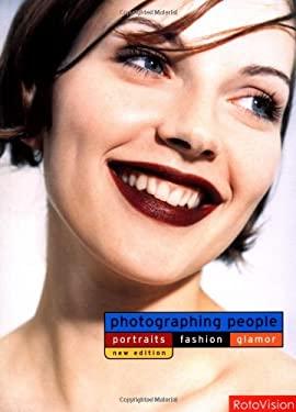 Photographing People: Portraits Fashion Glamor 9782940378074