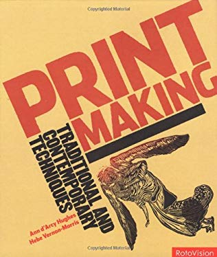 Printmaking: Traditional and Contemporary Techniques 9782940361533