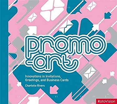 Promo-Art: Innovation in Invitations, Greetings, and Business Cards 9782940361953