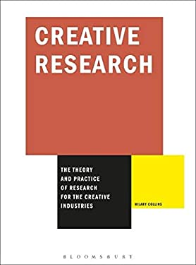 Creative Research: The Theory and Practice of Research for the Creative Industries 9782940411085