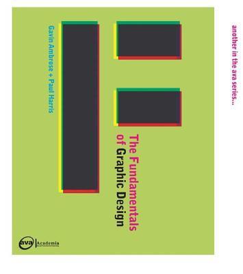 The Fundamentals of Graphic Design 9782940373826
