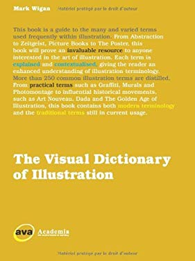 The Visual Dictionary of Illustration 9782940373901