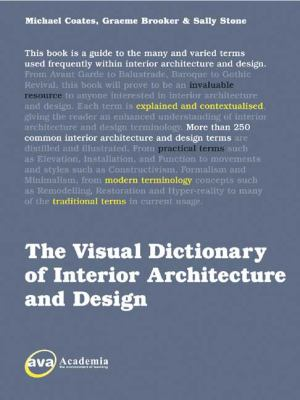 The Visual Dictionary of Interior Architecture and Design 9782940373802
